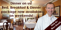 Bed, Breakfast & Dinner Special!
